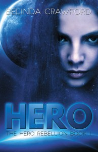 Hero: The Hero Rebellion, book 1